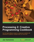 http://codelab.fr/up/vantomme-processing-2-creative-programming-cookbook.jpg